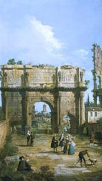 Canaletto   Rome: The Arch of Constantine   Giclée Canvas Print